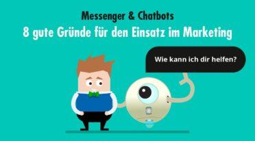 Messenger Marketing und Chatbots: Warun du diese Revolution nicht verpassen solltest