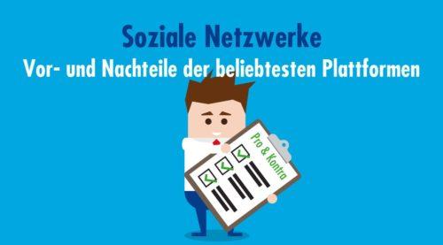 Soziale Netzwerke fürs Marketing: Vor- und Nachteile der beliebtesten Plattformen