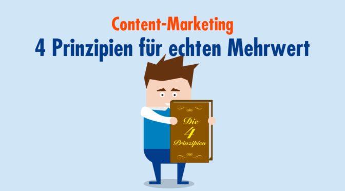 4 Prinzipien für echten Mehrwert im Content-Marketing