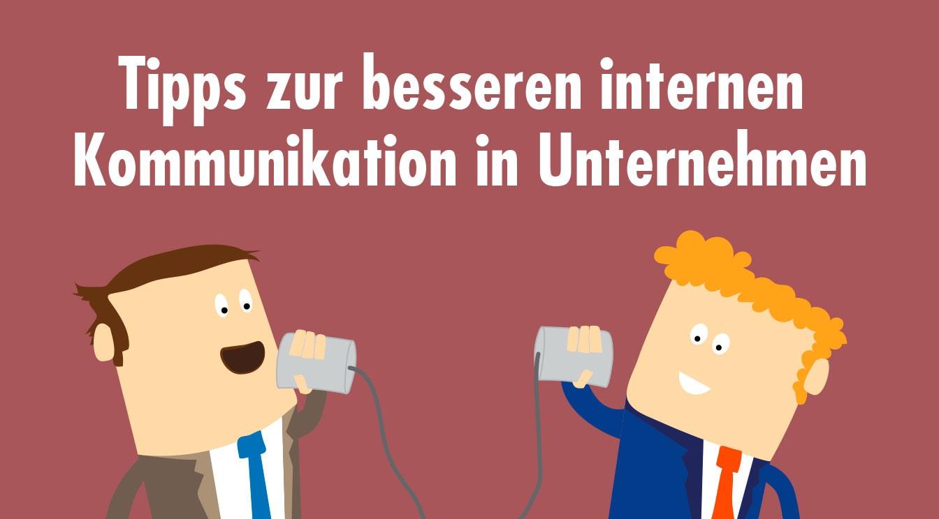 Tipps zur besseren Kommunikation in Unternehmen