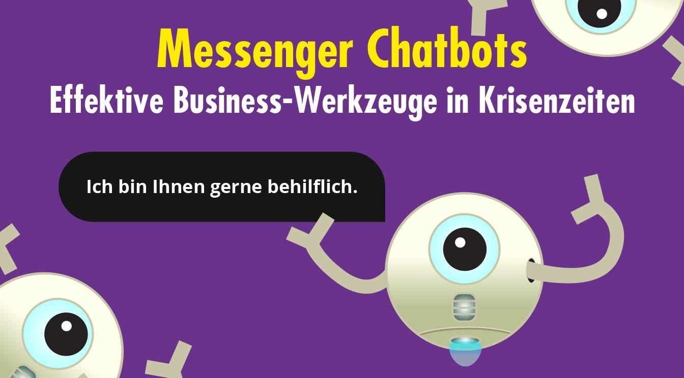Messenger Chatbots: Effektive Business-Werkzeuge in Krisenzeiten