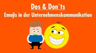 Emojis in der Unternehmenskommunikation: Dos and Don'ts