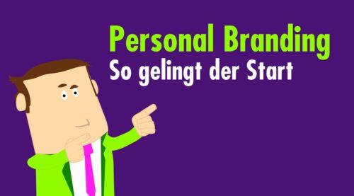 Personal Branding – warum und wie du jetzt starten solltest