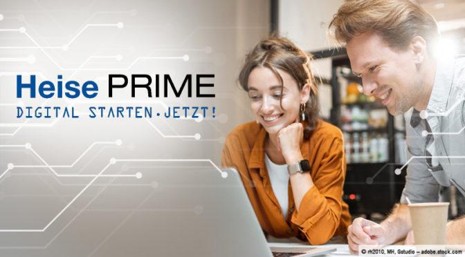 Heise PRIME: Digital starten - jetzt!