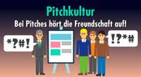 Pitchkultur in Deutschland: Du hast angefangen! - Nein, du!