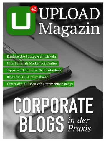 Corporate Blogs in der Praxis