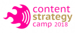 Content Strategy Camp 2018